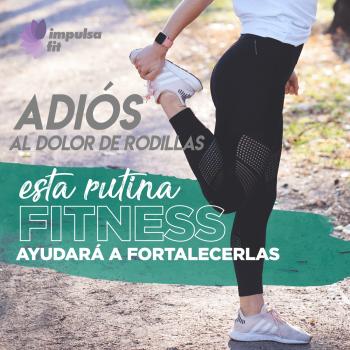 Adiós al dolor de rodillas: esta rutina fitness ayudará a fortalecerlas