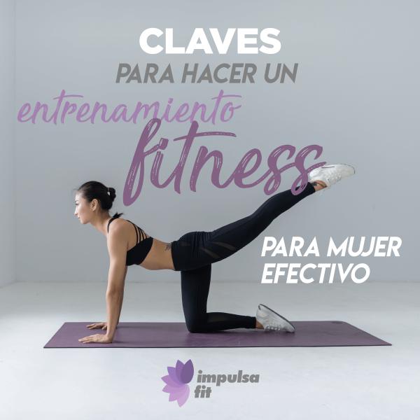 Claves para hacer un entrenamiento fitness para mujer efectivo