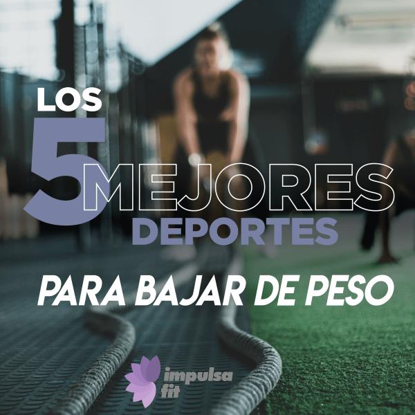 Los 5 mejores deportes para bajar de peso