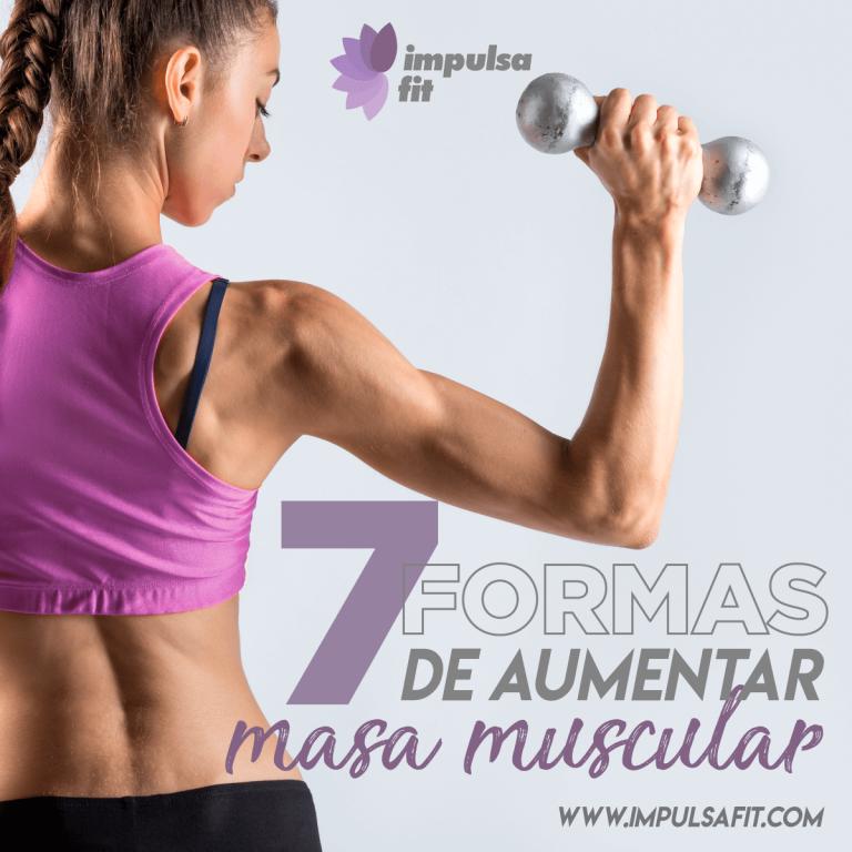 7 formas de aumentar masa muscular para mujeres